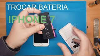 Como trocar bateria iPhone 7, iphone 7 battery replacement, substituir bateria