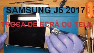 Como trocar ecrã Samsung J5 2017 J530, trocar tela, replace screen, trocar display